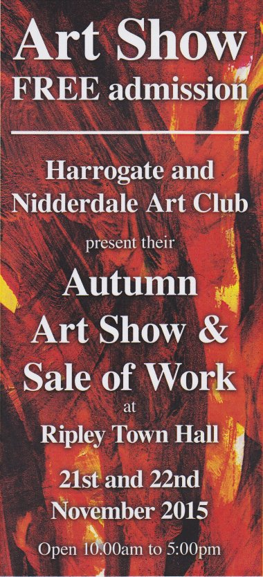 Harrogate and Nidderdale Art Club exhibition at Ripley Town Hall, near Harrogate, 21 & 22 November 2015.